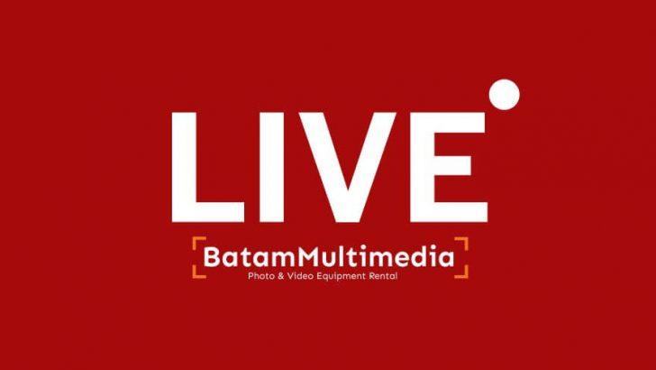Batam Live Streaming