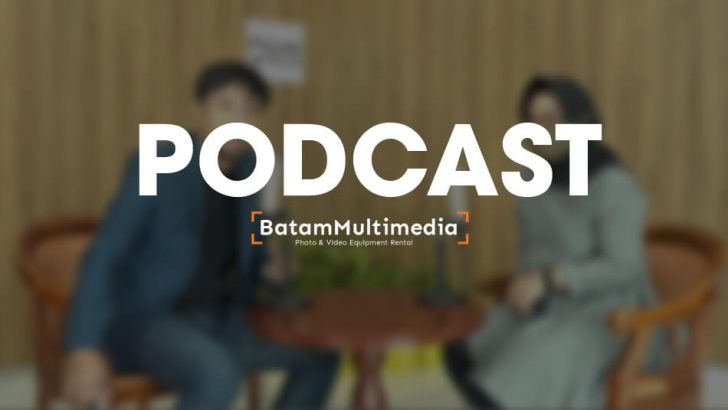Jasa Video Podcast Batam